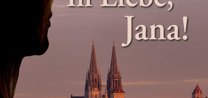 In Liebe, Jana (Roman)